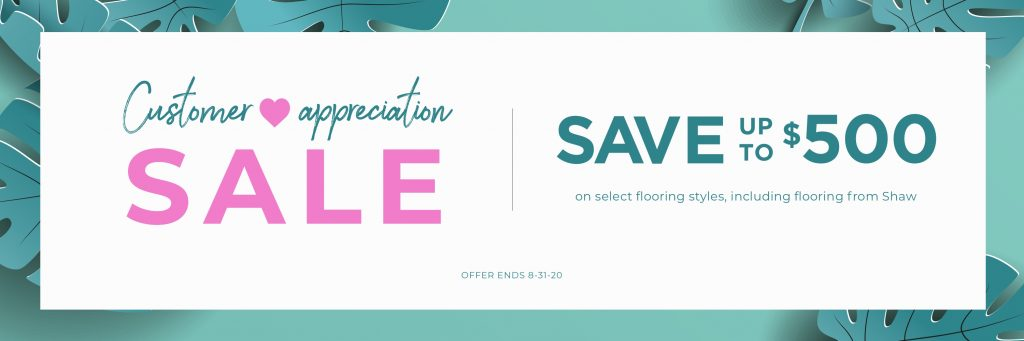 Customer Appreciation Sale | Lake Forest Flooring