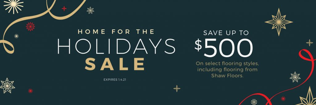 Home for The Holiday Sale | Lake Forest Flooring